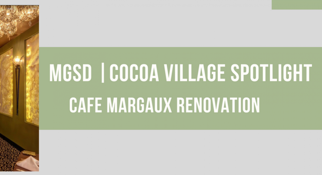 A Tale of Cocoa Village Interior Design – The Iconic Cafe Margaux, Part I