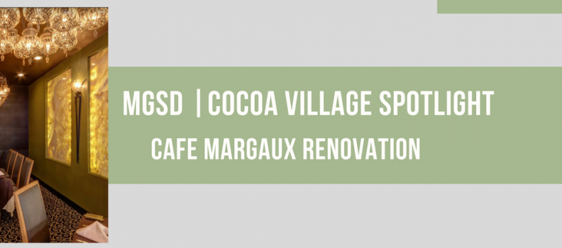 A Tale of Cocoa Village Interior Design – The Iconic Cafe Margaux, Part II